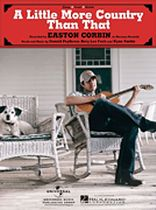 Easton Corbin - A Little More Country Than That - Music Book