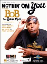 B.o.B. - Nothin' on You - Music Book
