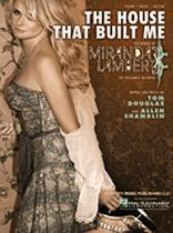 Miranda Lambert - The House That Built Me - Music Book