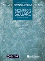 Thompson Square - Are You Gonna Kiss Me or Not - Music Book