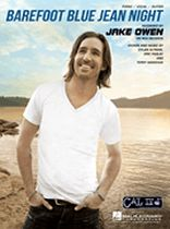 Jake Owen - Barefoot Blue Jean Night - Music Book
