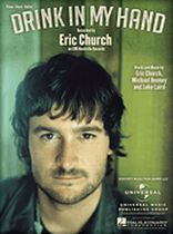 Eric Church - Drink in My Hand - Music Book