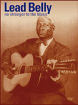 Leadbelly - Leadbelly - No Stranger To the Blues - Music Book