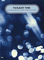 Twilight Time - Music Book