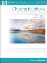 Robert Donahue - Chasing Rainbows - Later Elementary Level - Music Book