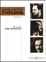 Marc Blitzstein - The Marc Blitzstein Songbook - Volume 2 - Music Book