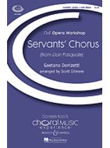Gaetano Donizetti - Servants' Chorus - 2 Part - From Don Pasquale - Cme Opera Workshop - Music Book