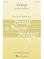 Kitty Brazelton - O Joy! - SATB - Sing a New Song Series - Music Book