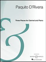 Paquito D'Rivera - Three Pieces for Clarinet and Piano - Archive Edition - Music Book
