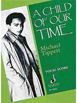 Michael Tippett - A Child of Our Time - Music Book