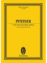 Hans Pfitzner - Von Deutscher Seele (of the German Soul) - Score - Music Book