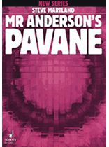 Steve Martland - Mr. Anderson's Pavane - Music Book