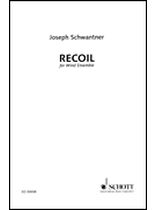 Joseph Schwantner - Recoil - Score - For Wind Ensemble - Full Score - Music Book