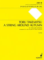 Toru Takemitsu - A String Around Autumn - Music Book