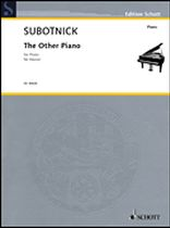 Morton Subotnick - The Other Piano - For Piano - Music Book