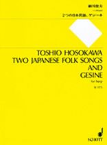 Toshio Hosokawa - 2 Japanese Folk Songs and Gesine - Music Book