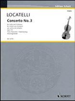 Pietro Antonio Locatelli - Concerto No. 3 for Violin and Orchestra, Op. 3 - Violin and Piano Reduction - Music Book