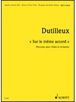 Henri Dutilleux - Sur Le Mome Accord - Nocturne for Violin and Orchestra - Music Book