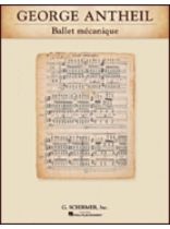 George Antheil - Ballet Mtcanique - Music Book