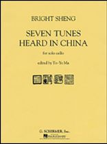 Bright Sheng - Seven Tunes Heard In China - Music Book