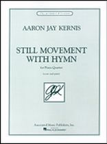 Aaron Jay Kernis - Still Movement With Hymn - For Piano Quartet - Music Book