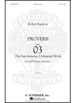 Robert Kapilow - Proverb - From '03 This New, Immense, Unbounded World - Music Book