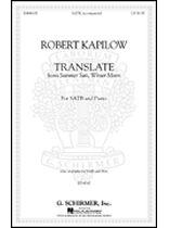 Robert Kapilow - Translate - from Summer Sun, Winter Moon - Music Book