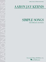 Aaron Jay Kernis - Simple Songs - For Soprano and Piano - Music Book