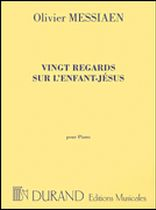 Olivier Messiaen - 20 Regards Sur L'Enfant-Jtsus - Music Book