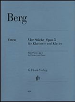 Alban Berg - Four Pieces, Op. 5 - For Clarinet & Piano - Music Book