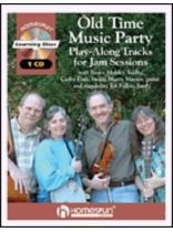 Old Time Music Party - Play-Along Tracks for Jam Sessions - Music Book