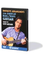 Geoff Muldaur - Innovative Arrangements for American Blues/Roots Guitar - DVD - Music Book