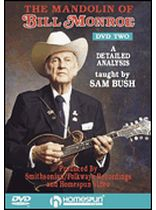 Bill Monroe - The Mandolin of Bill Monroe - DVD Two: A Detailed Analysis By Sam Bush - Music Book
