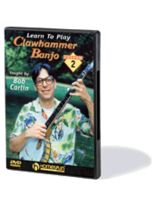 Bob Carlin - Learn To Play Clawhammer Banjo - DVD Two: Intermediate - Music Book