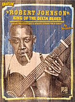 Dave Rubin - Robert Johnson - King of the Delta Blues - Music Book