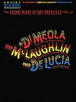 Al Di Meola, John Mclaughlin and Paco Delucia - Friday Night In San Francisco - Music Book