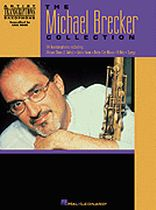 Michael Brecker - The Michael Brecker Collection - Music Book