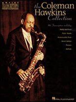 Coleman Hawkins - The Coleman Hawkins Collection - Artist Transcriptions - Tenor Sax - Music Book