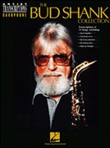 Bud Shank - The Bud Shank Collection - Saxophone Artist Transcriptions - Music Book