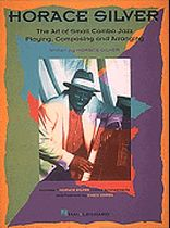 Horace Silver - Horace Silver - The Art of Small Jazz Combo Playing - Music Book