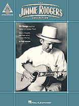 Jimmie Rodgers - The Jimmie Rodgers Collection - Music Book