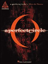 A Perfect Circle - A Perfect Circle - Mer De Noms - Music Book