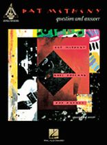 Pat Metheny - Pat Metheny - Question and Answer - Music Book