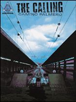 The Calling - The Calling - Camino Palmero - Music Book
