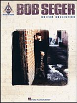 Bob Seger - Bob Seger Guitar Collection - Music Book