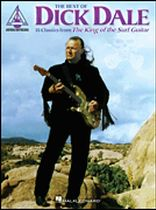 Dick Dale - The Best of Dick Dale - 15 Classics From the King of the Surf Guitar - Music Book