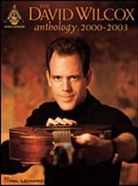 David Wilcox - The David Wilcox Anthology: 2000-2003 - Music Book