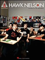Hawk Nelson - Hawk Nelson - Letters To the President - Music Book