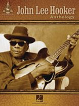 John Lee Hooker - John Lee Hooker Anthology - Music Book