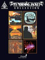 My Morning Jacket - My Morning Jacket Collection - Music Book